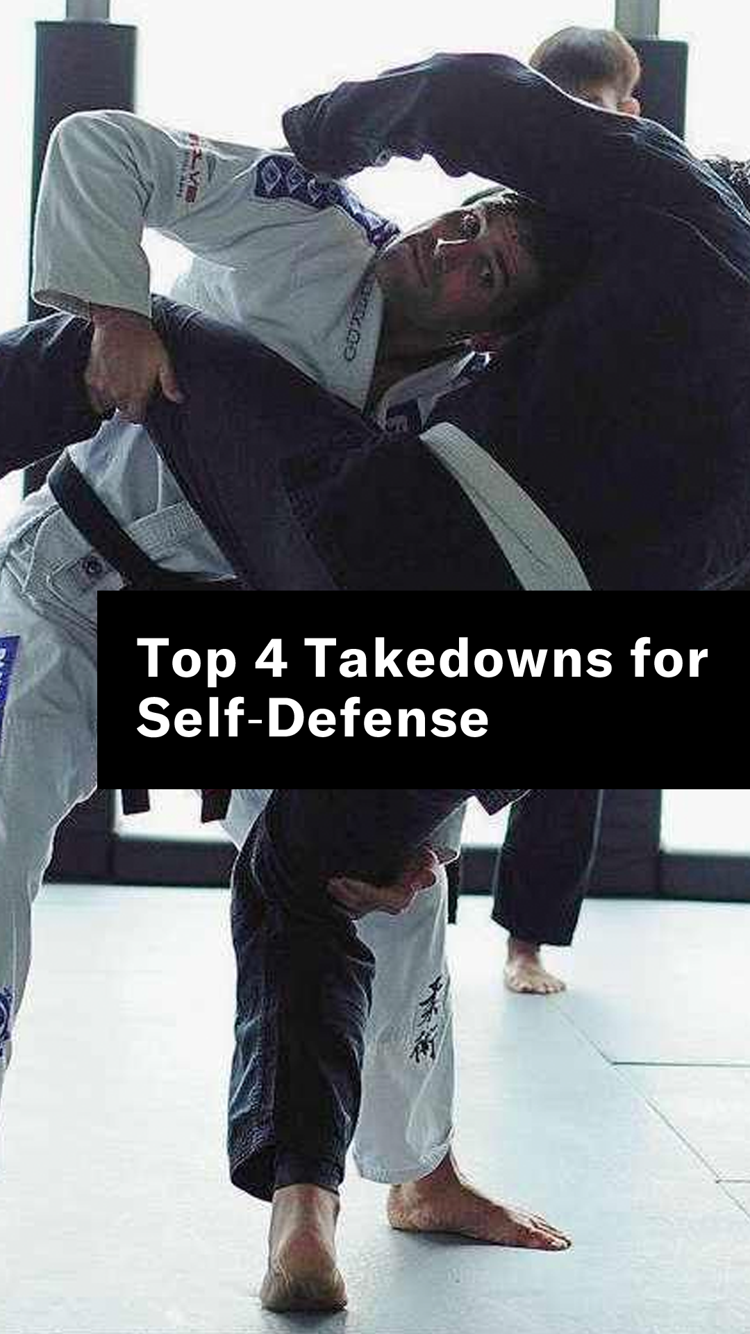 Top 4 Takedowns for Self-Defense